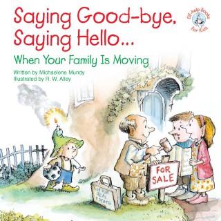 Saying Good-bye, Saying Hello...
