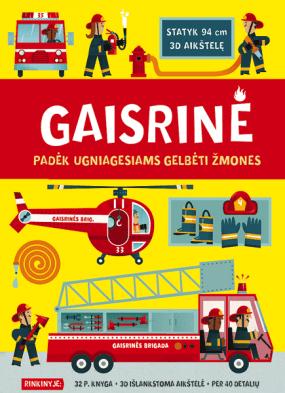 Gaisrinė. Padėk ugniagesiams gelbėti žmones