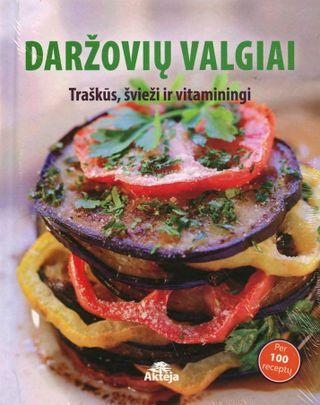 Daržovių valgiai: traškūs, švieži ir vitaminingi