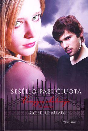 """Šešėlio pabučiuota. Ciklo """"Vampyrų akademija"""" 3-oji knyga"""