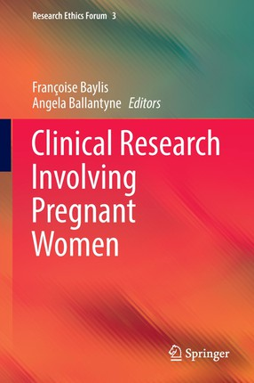 Clinical Research Involving Pregnant Women