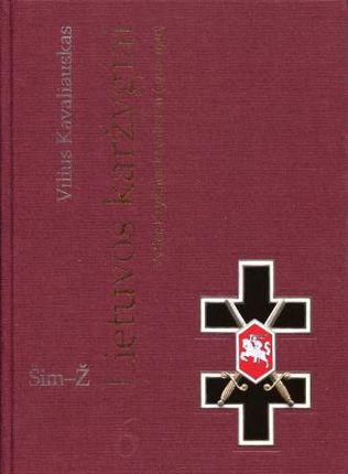 Lietuvos karžygiai. Vyties Kryžiaus kavalieriai (1918-1940), 6 dalis, Šim-Ž