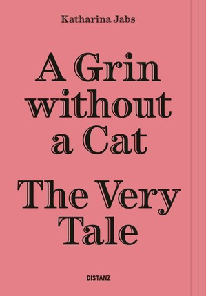 A Grin Without a Cat - The Very Tale