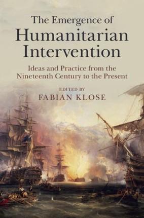 Emergence of Humanitarian Intervention