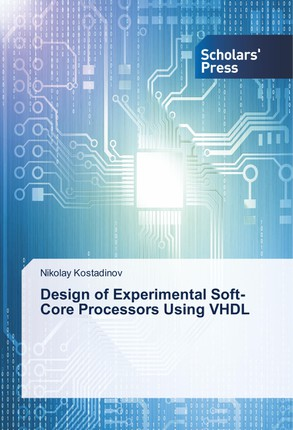 Design of Experimental Soft-Core Processors Using VHDL