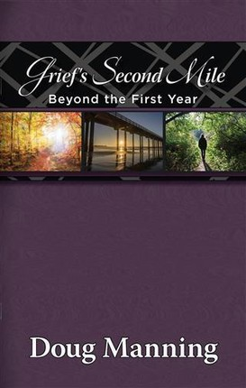 Grief's Second Mile