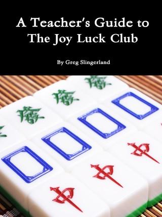 A Teacher's Guide to The Joy Luck Club