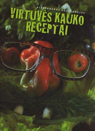 Virtuvės Kauko receptai