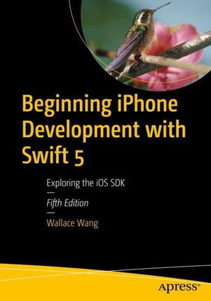 Beginning iPhone Development with Swift 5