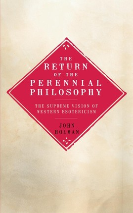 The Return of the Perennial Philosophy