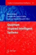 Quantum Inspired Intelligent Systems