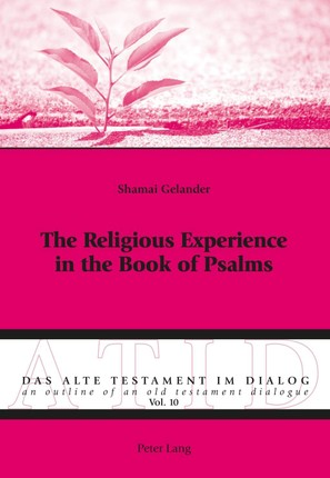 Religious Experience in the Book of Psalms