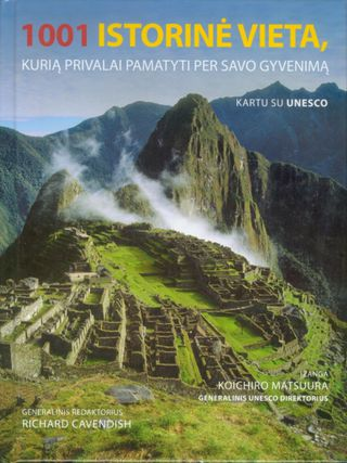 1001 istorinė vieta, kurią privalai pamatyti per savo gyvenimą