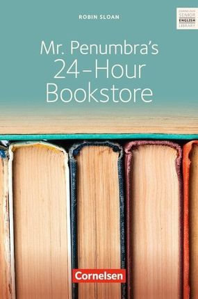 Ab 10. Schuljahr - Mr. Penumbra's 24-Hour Bookstore