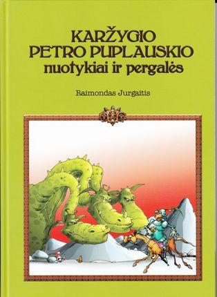 Karžygio Petro Puplauskio nuotykiai ir pergalės