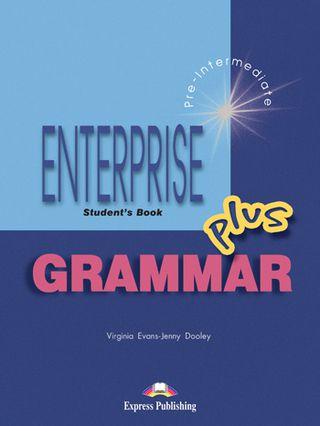 Enterprise Plus. Student's grammar. Anglų kalbos gramatika mokiniams