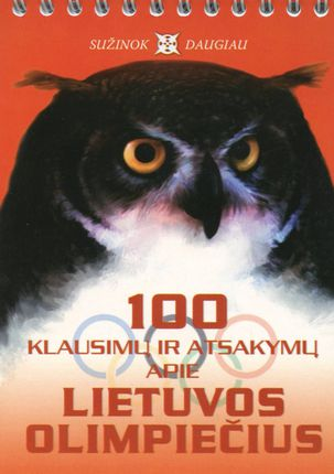 100 klausimų ir atsakymų apie Lietuvos olimpiečius
