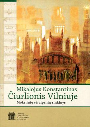 Mikalojus Konstantinas Čiurlionis Vilniuje