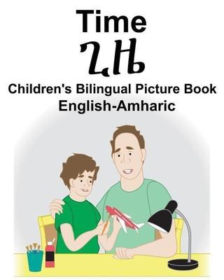 English-Amharic Time Children's Bilingual Picture Book