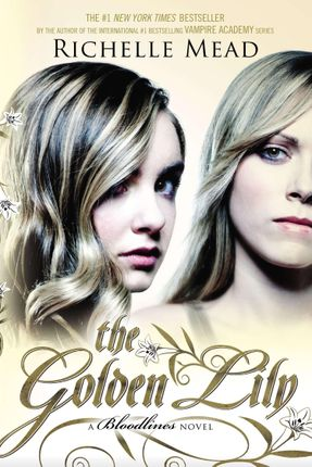 Bloodlines 02. The Golden Lily
