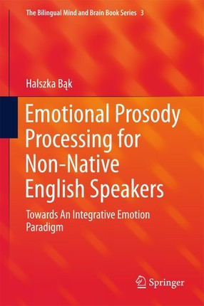 Emotional Prosody Processing for Non-Native English Speakers