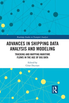 Advances in Shipping Data Analysis and Modeling