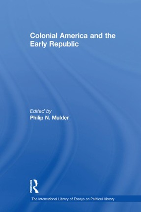Colonial America and the Early Republic