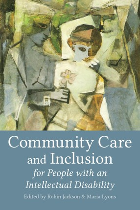 Community Care and Inclusion for People with an Intellectual Disability