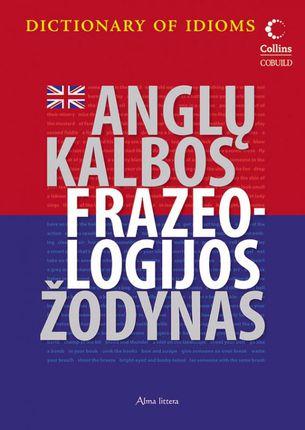 Anglų kalbos frazeologijos žodynas (knyga su defektais)