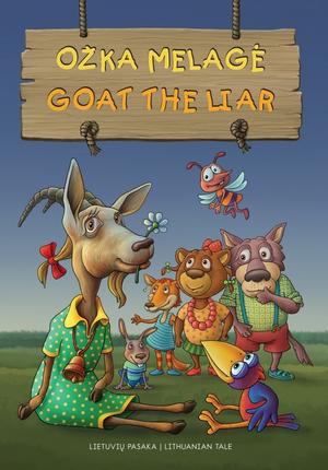 Ožka melagė. Goat The Liar