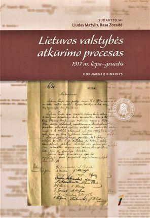 Lietuvos valstybės atkūrimo procesas, 1917 m. liepa–gruodis