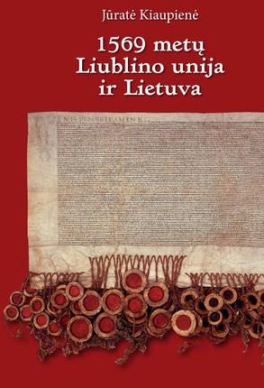 1569 m. Liublino unija ir Lietuva
