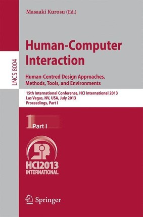 Human-Computer Interaction: Human-Centred Design Approaches, Methods, Tools and Environments