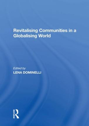 Revitalising Communities in a Globalising World