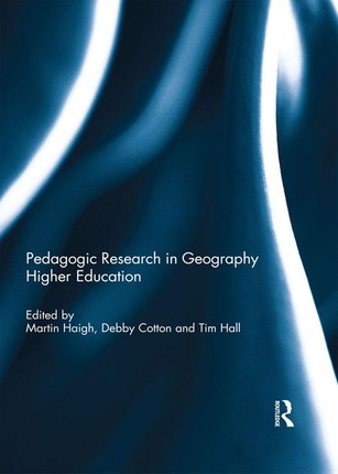 Pedagogic Research in Geography Higher Education