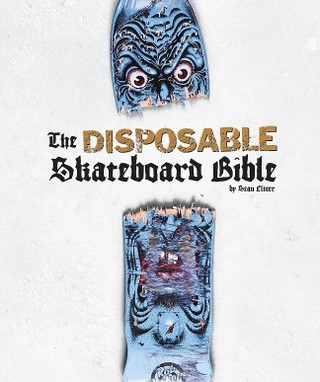 Disposable Skateboard Bible
