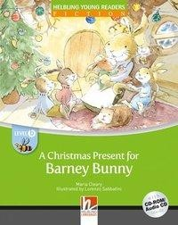 A Christmas Present for Barney Bunny, mit 1 CD-ROM/Audio-CD. Level b/2. Lernjahr