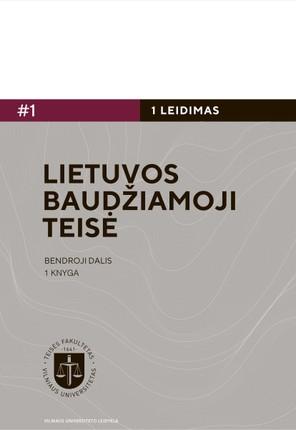 Lietuvos baudžiamoji teisė. Bendroji dalis. 1 knyga