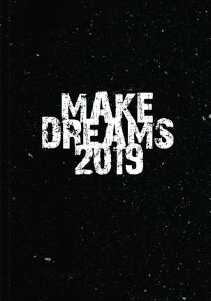 Darbo kalendorius MAKE DREAMS (juodas) 2019 A5
