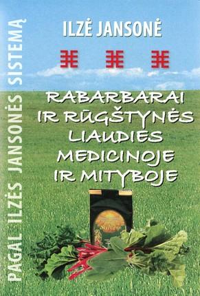 Rabarbarai ir rūgštynės liaudies medicinoje ir mityboje