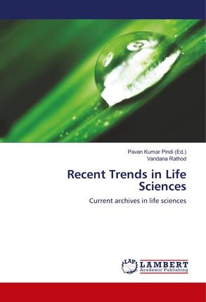 Recent Trends in Life Sciences
