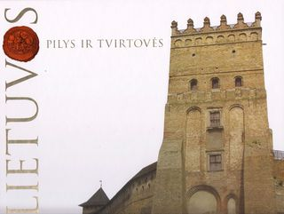 Lietuvos pilys ir tvirtovės