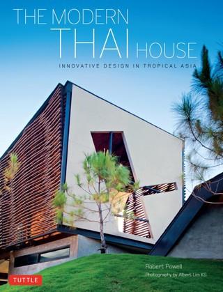 The Modern Thai House
