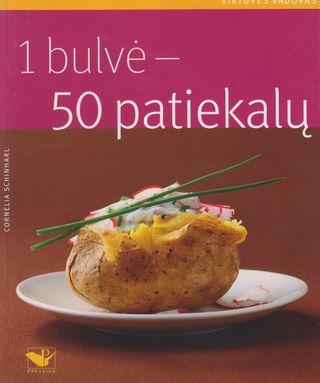 1 bulvė – 50 patiekalų