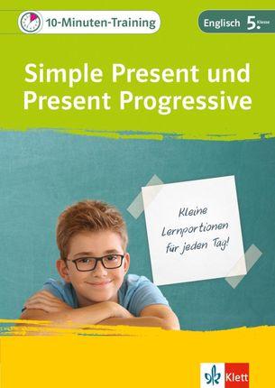 10-Minuten-Training Simple Present und Present Progressive. Englisch 5. Klasse