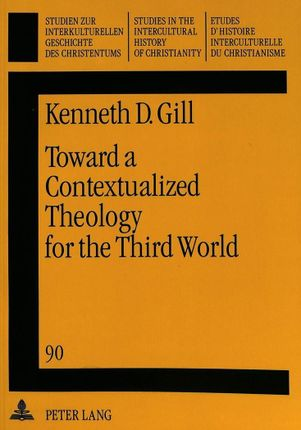 Toward a Contextualized Theology for the Third World