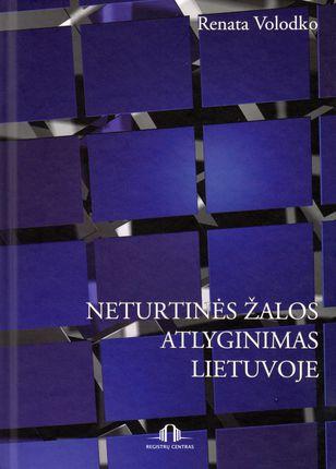 Neturtinės žalos atlyginimas Lietuvoje
