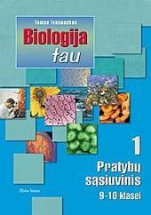 Biologija tau. 1-asis pratybų sąsiuvinis IX-X klasei