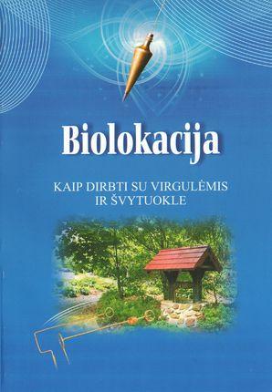 Biolokacija: kaip dirbti su virgulėmis ir švytuokle
