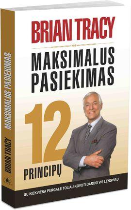 Maksimalus pasiekimas. 12 principų